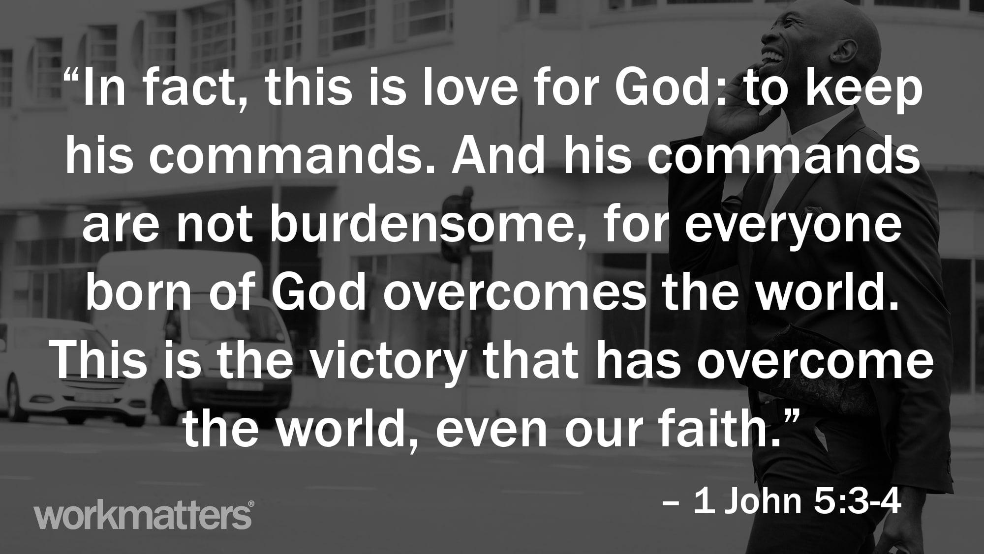 1 John 5:3-4