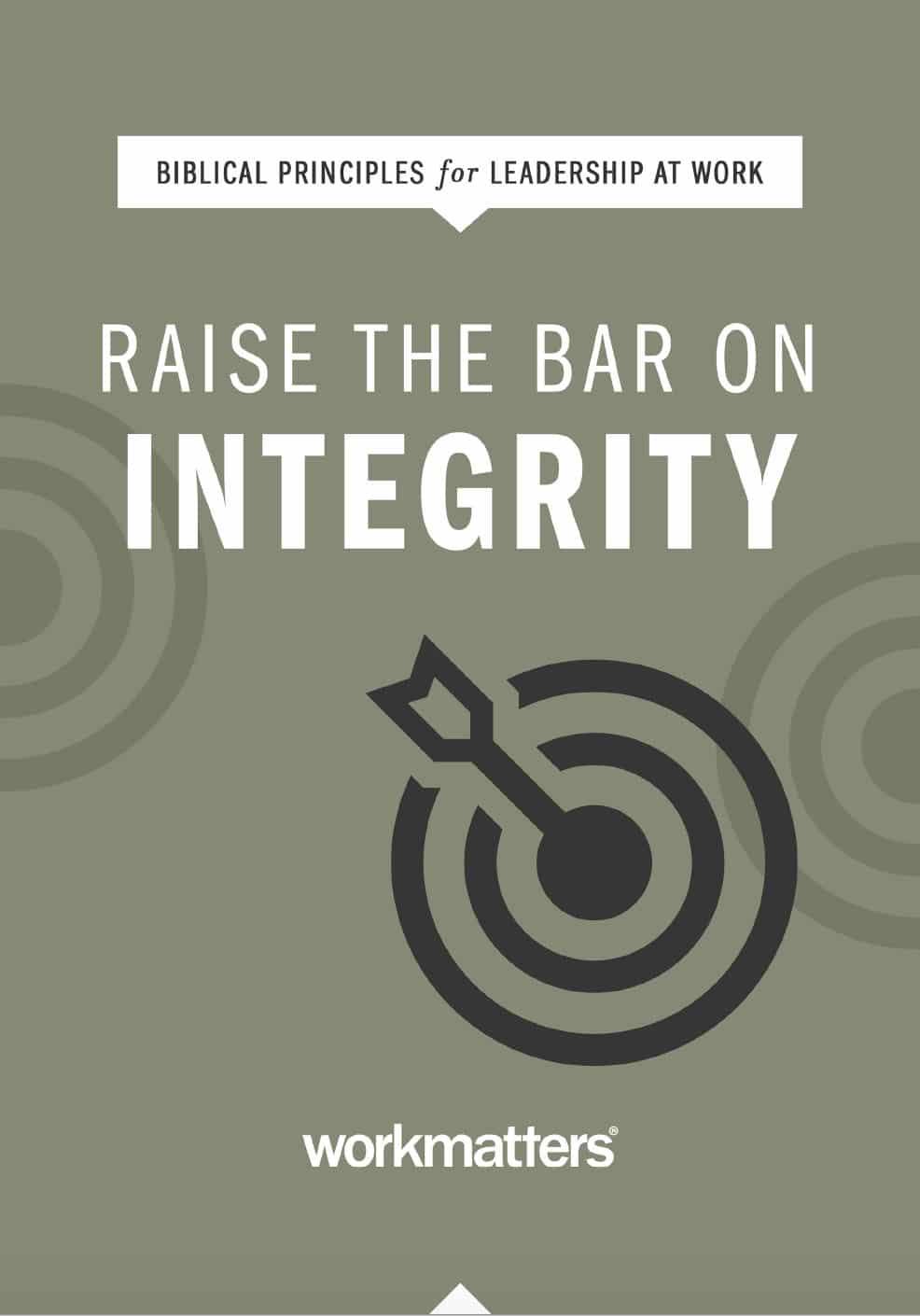Raise the Bar On Integrity