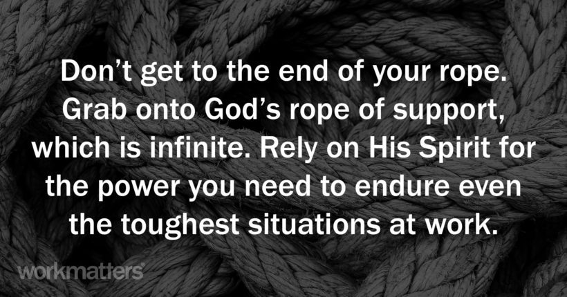 Grab onto God's Rope of Support