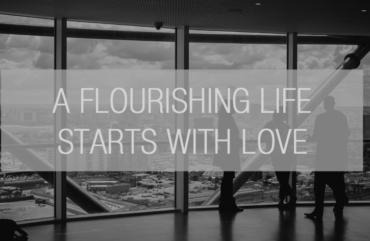 a-flourishing-life-starts-with-love-blog_edited-2