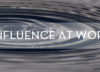 influence-at-work-5-21-15-blog_edited-1