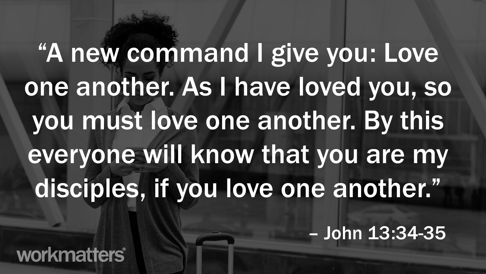 the greatest commandment at work