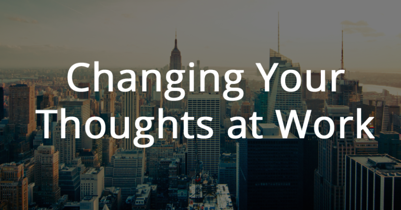 changing-your-thoughts-at-work